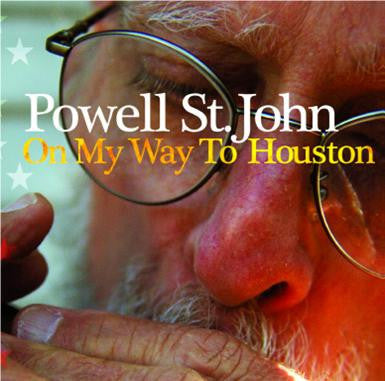 Powell St John 'On My Way To Houston' - Cargo Records UK