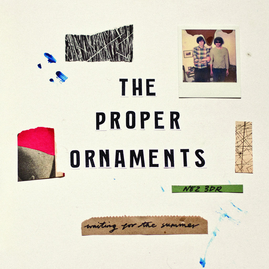 The Proper Ornaments 'Waiting for the Summer' - Cargo Records UK
