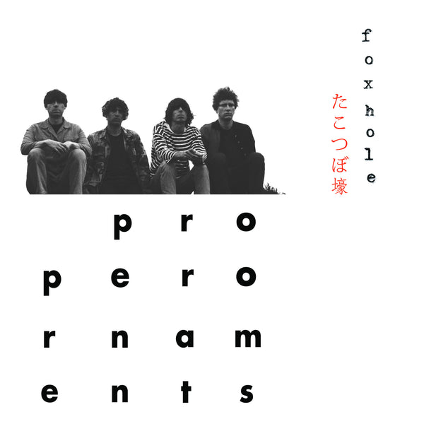Proper Ornaments 'Foxhole' - Cargo Records UK