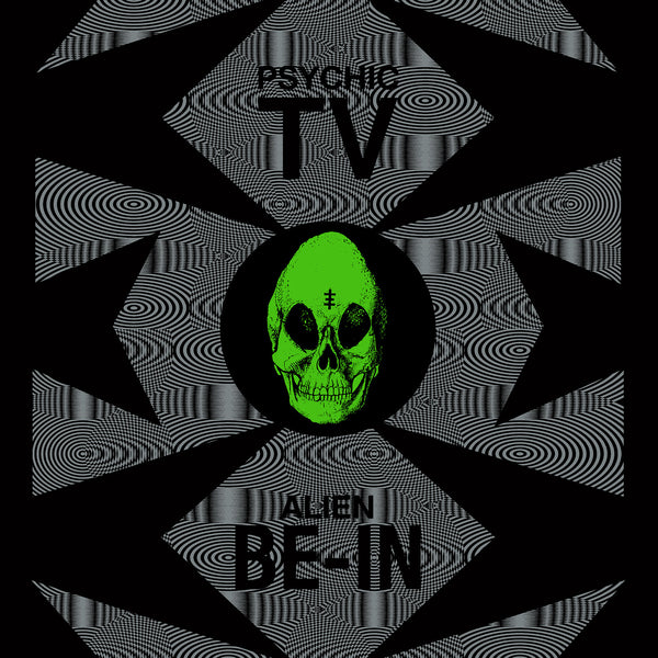 Psychic TV 'Alien Be-In Remix EP' - Cargo Records UK