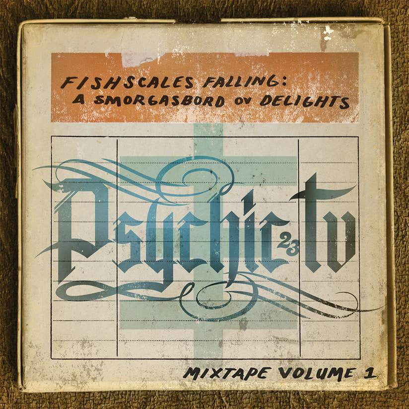 Psychic TV / PTV3 'Fishscales Falling: A Smorgabord of Delights-Mixtape Vol.1' - Cargo Records UK