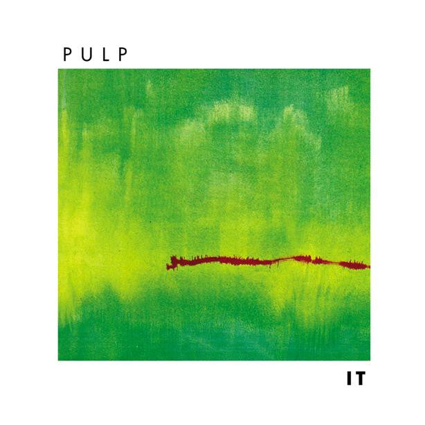 Pulp 'It (2012 Re-Issue)' - Cargo Records UK
