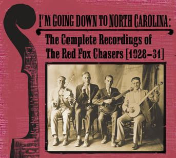 The Red Fox Chasers 'Im Going Down To North Carolina' - Cargo Records UK