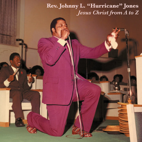 Rev Johnny L Jones 'Jesus Christ From A To Z' - Cargo Records UK