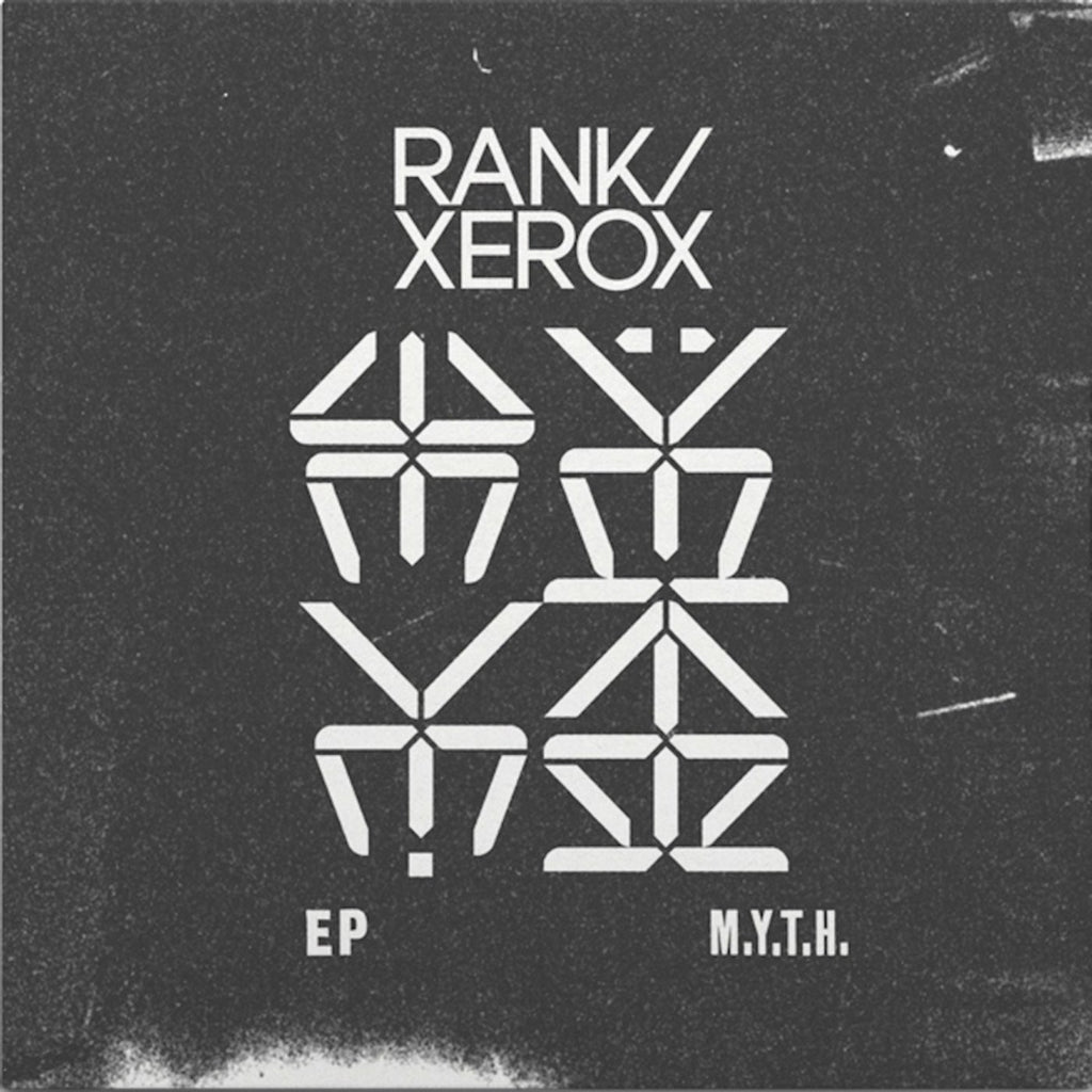 Rank / Xerox 'M.Y.T.H.' - Cargo Records UK
