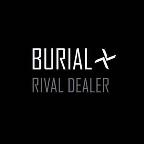 Burial 'Rival Dealer' - Cargo Records UK