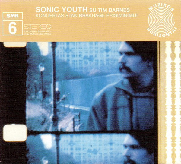 Sonic Youth Su Tim Barnes 'Koncertas Stan Brakhage Prisiminimui' - Cargo Records UK