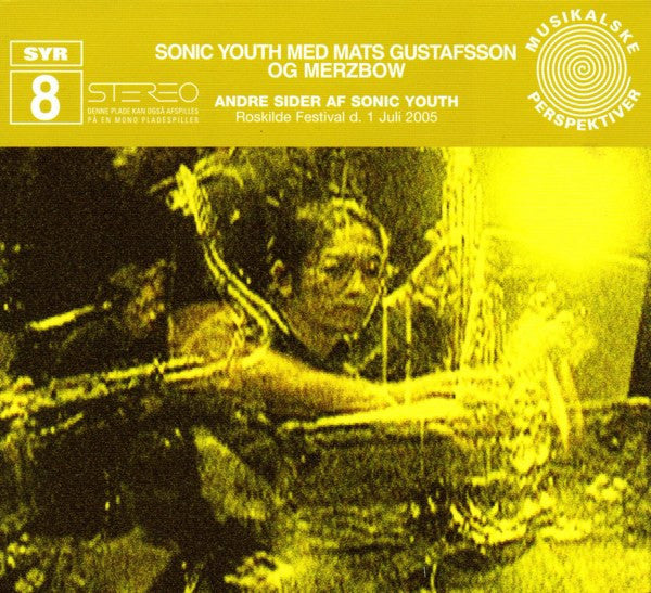 Sonic Youth Med Mats Gustafsson Og Merzbow ‎'Andre Sider Af Sonic Youth' - Cargo Records UK