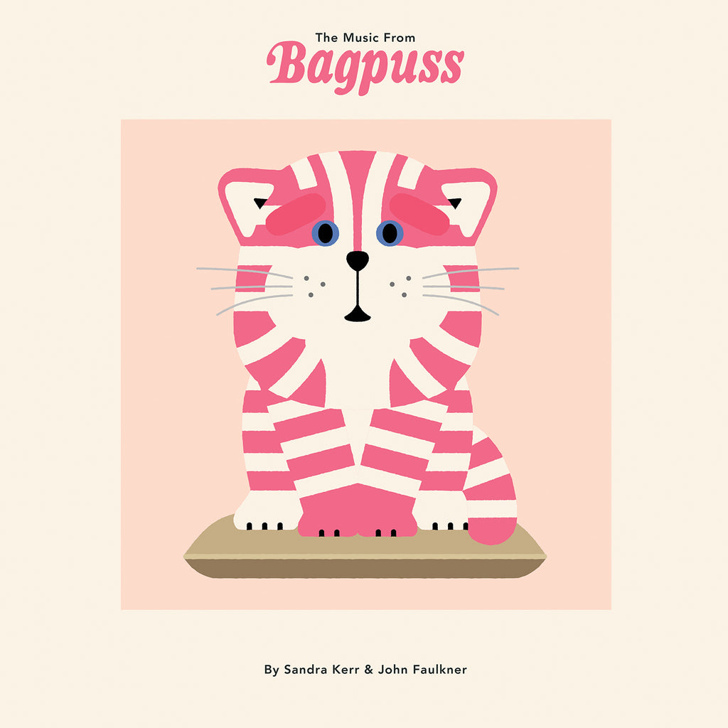 Sandra Kerr & John Faulkner 'The Music from Bagpuss'