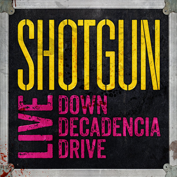 Shotgun 'Live : Down Decadencia Drive' - Cargo Records UK