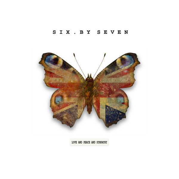Six By Seven 'Love And Peace And Sympathy' - Cargo Records UK