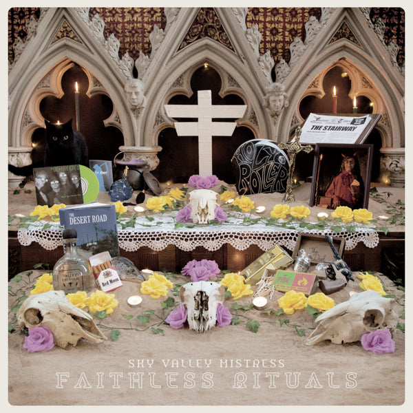 Sky Valley Mistress 'Faithless Rituals' PRE-ORDER