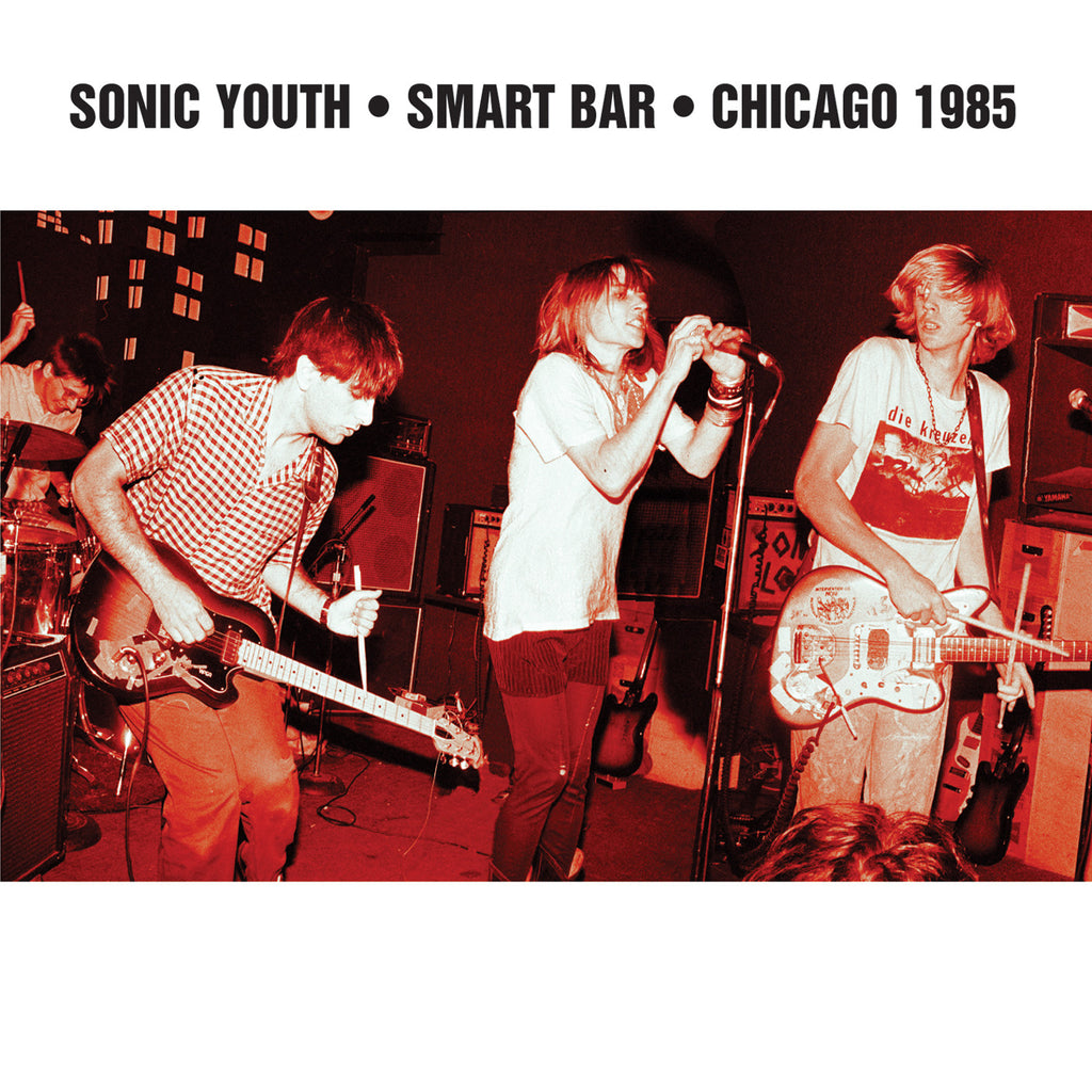 Sonic Youth ‎'Smart Bar Chicago 1985' - Cargo Records UK