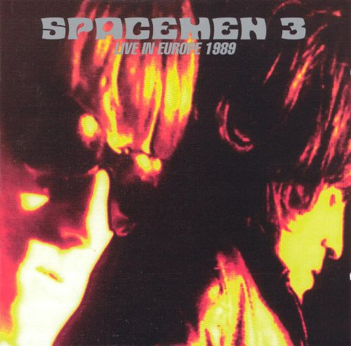 Spacemen 3 'Live In Europe 1989' - Cargo Records UK