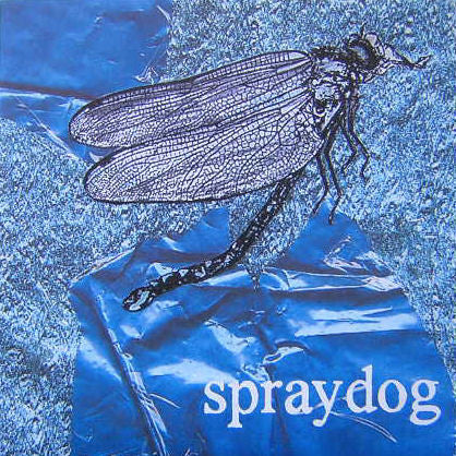 Spraydog 'Dialling Mitt' - Cargo Records UK