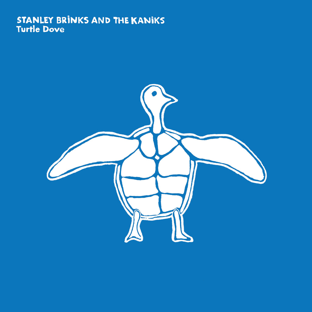 Stanley Brinks And The Kaniks 'Turtle Dove' - Cargo Records UK