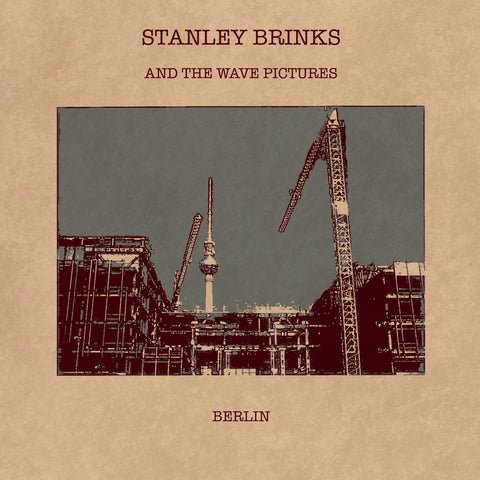 Stanley Brinks And The Wave Pictures 'Berlin/It's Complicated' - Cargo Records UK