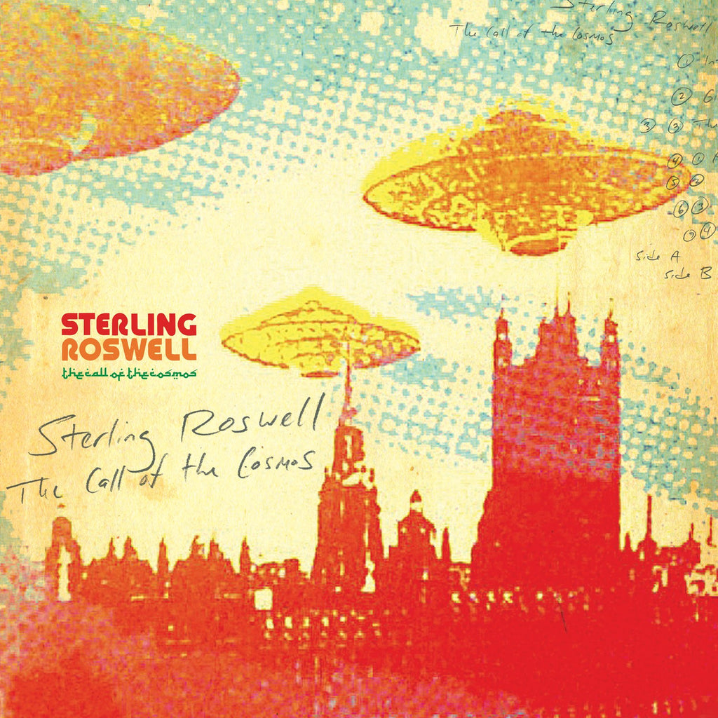 Sterling Roswell 'The Call of the Cosmos' - Cargo Records UK