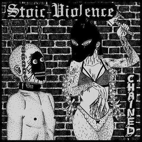 Stoic Violence 'Chained' - Cargo Records UK