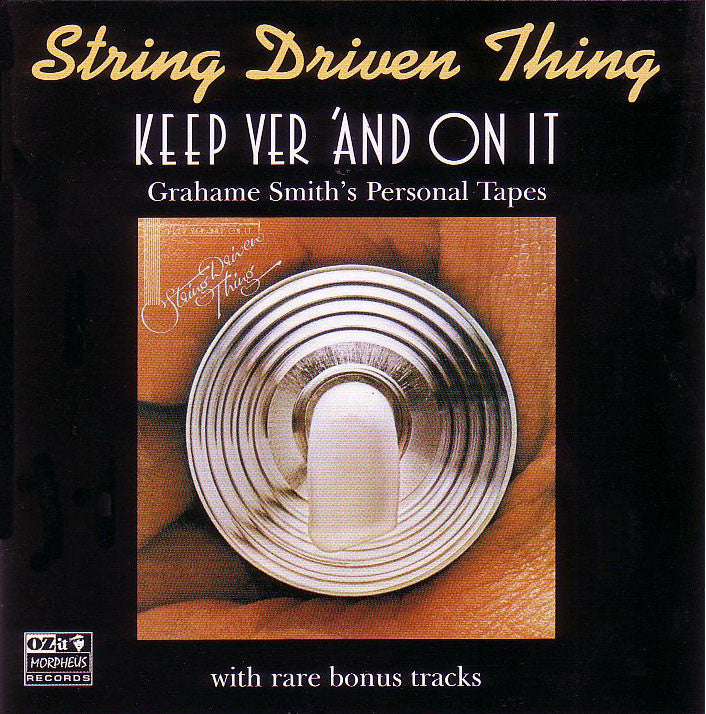 String Driven Thing 'Keep Yer 'And On It' - Cargo Records UK