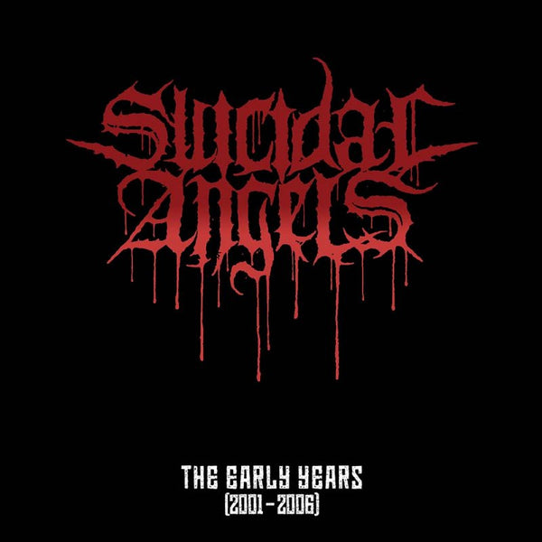 Suicidal Angels 'The Early Years [2001 - 2006]' - Cargo Records UK