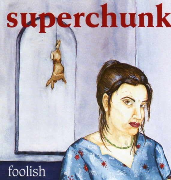 Superchunk 'Foolish' - Cargo Records UK
