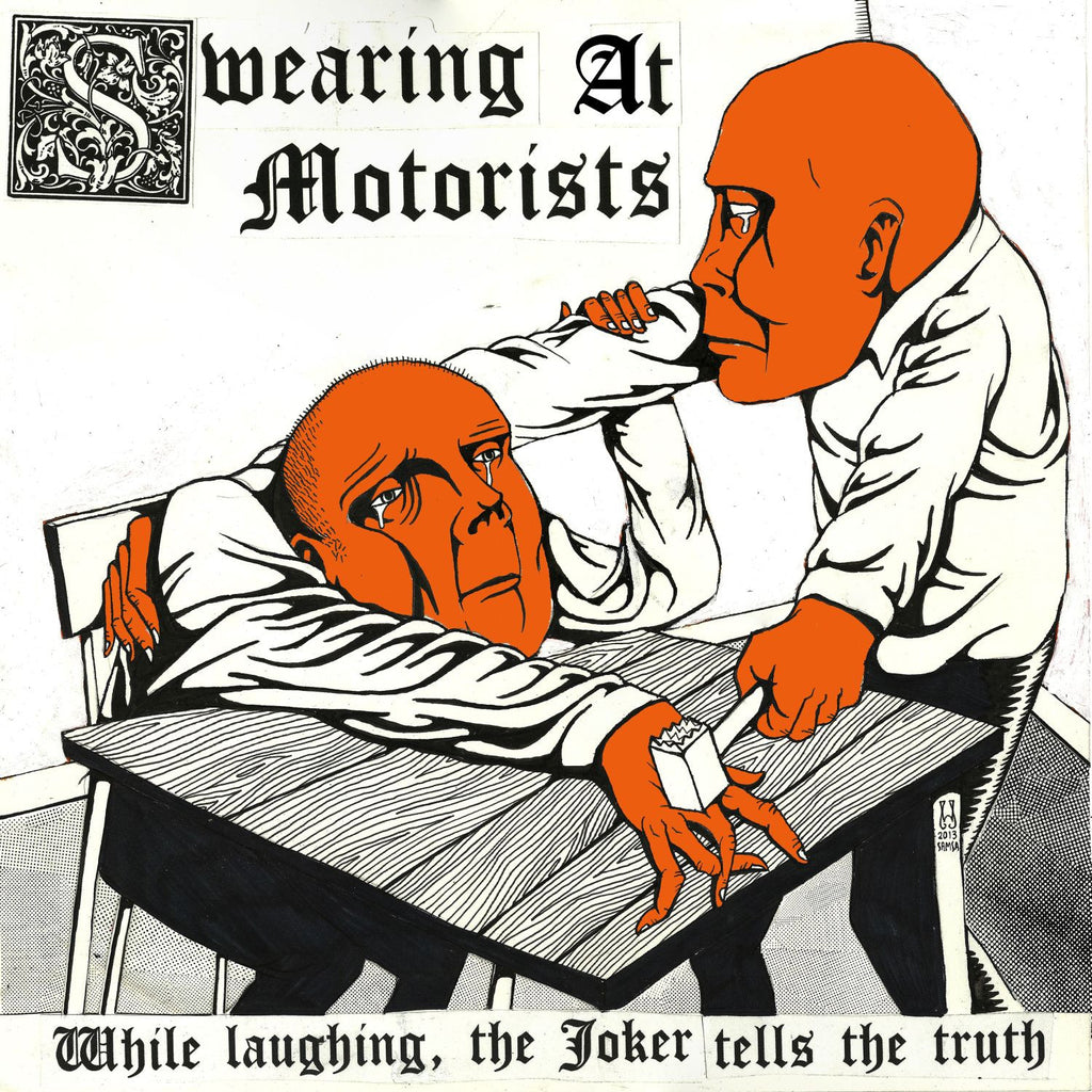 Swearing at Motorists 'While Laughing, The Joker Tells The Truth' - Cargo Records UK