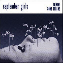 September Girls 'Talking' - Cargo Records UK