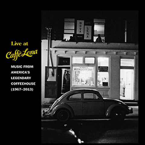 Americas Legendary Coffee House 'Live At Caffe Lena : Music From America's Legendary Coffeehouse, 1967-2013' - Cargo Records UK