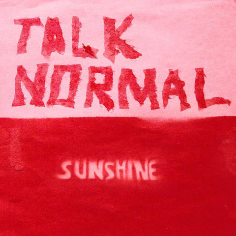 Talk Normal 'Sunshine' - Cargo Records UK