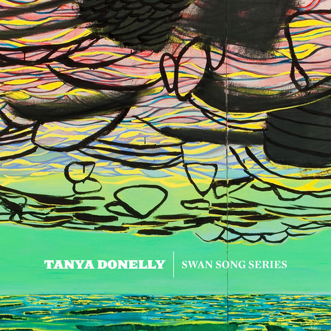 Tanya Donelly 'Swan Song Series' - Cargo Records UK