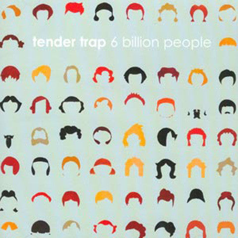 Tender Trap '6 Billion People' - Cargo Records UK