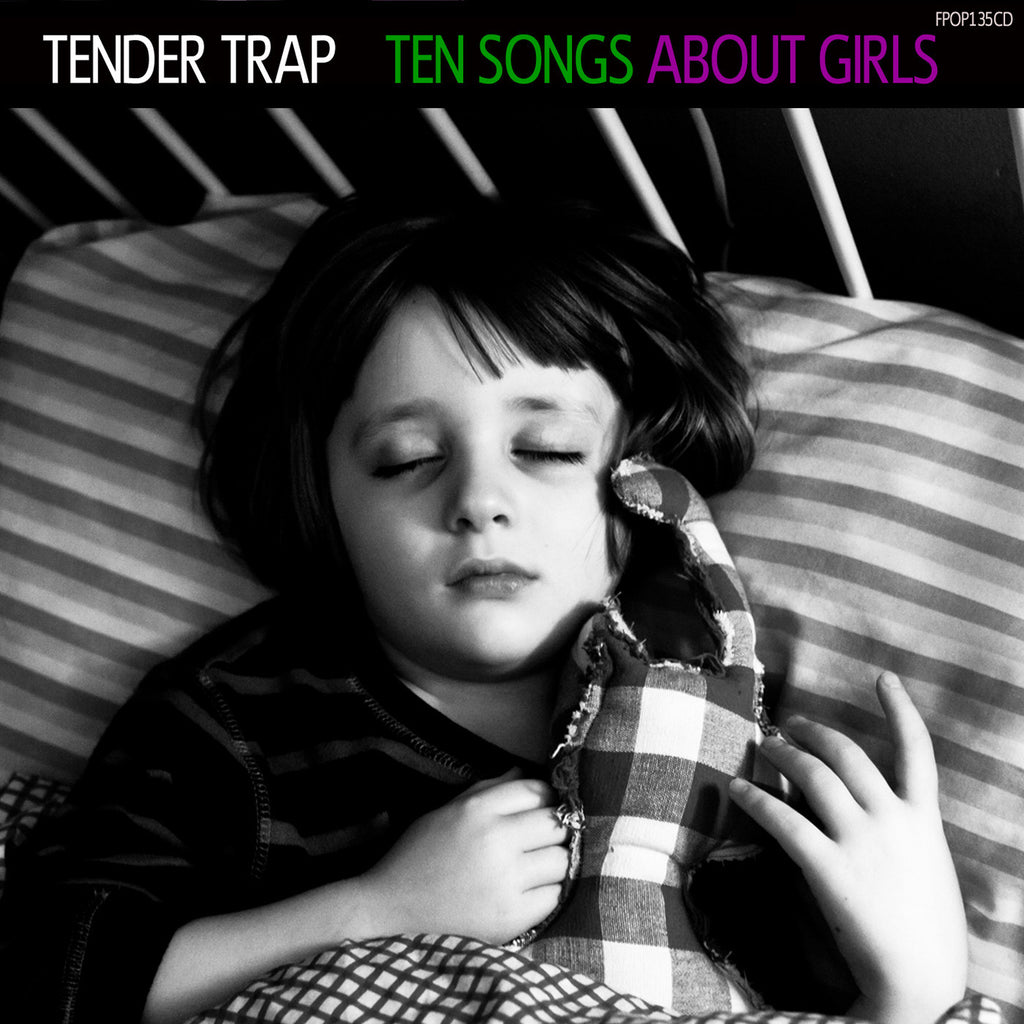 Tender Trap 'Ten Songs About Girls' - Cargo Records UK