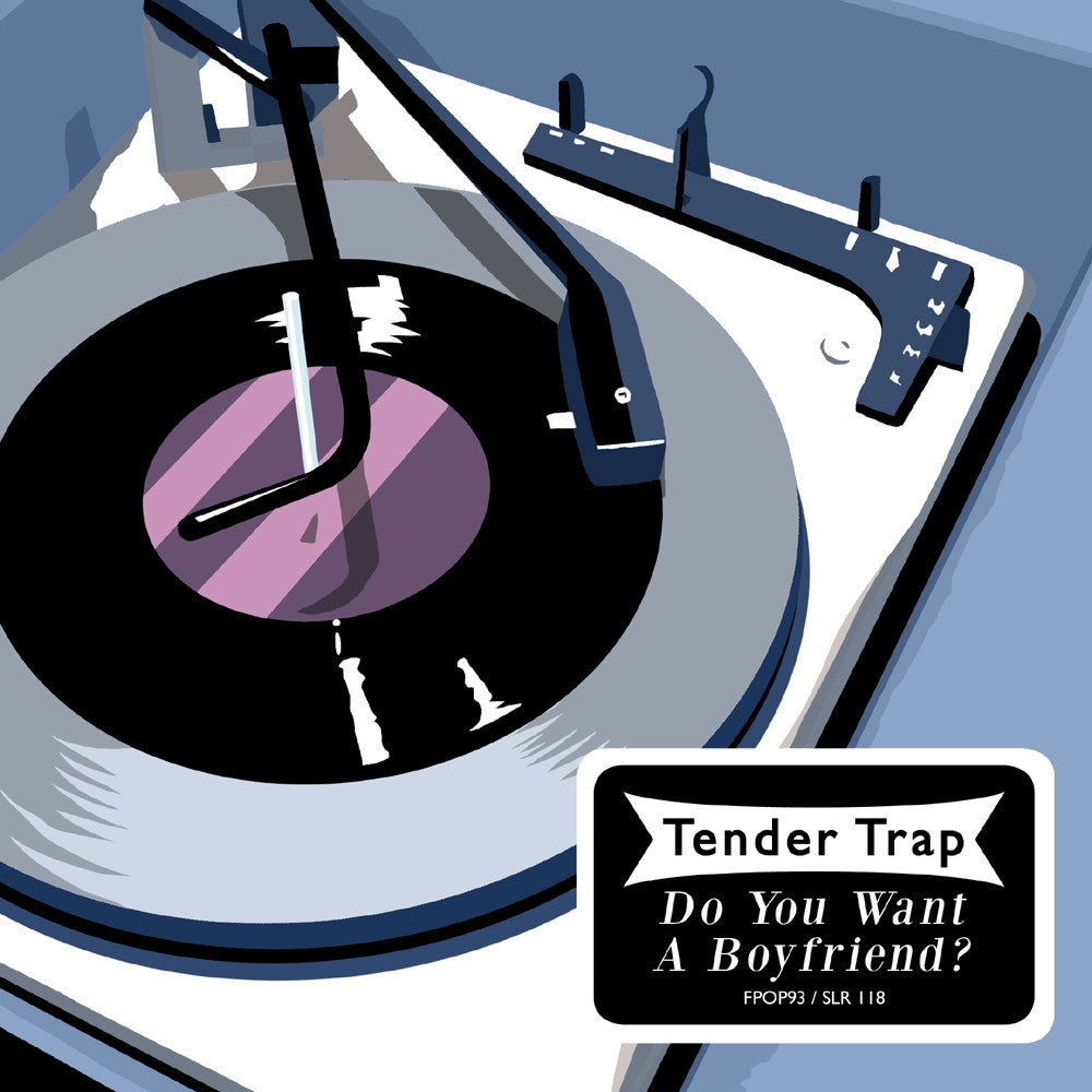 Tender Trap 'Do You Want A Boyfriend?' - Cargo Records UK - 1