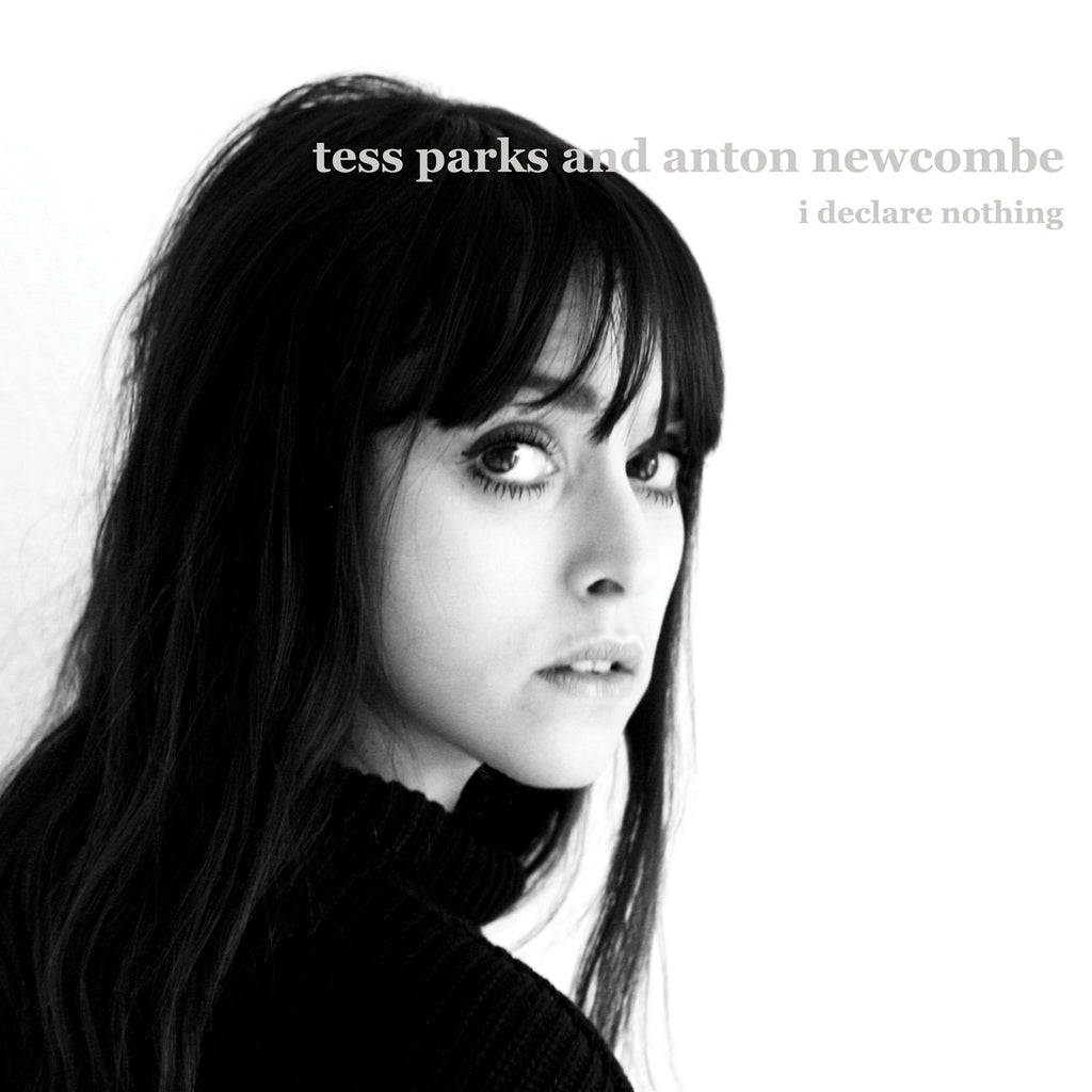 Tess Parks & Anton Newcombe 'I Declare Nothing' - Cargo Records UK - 1
