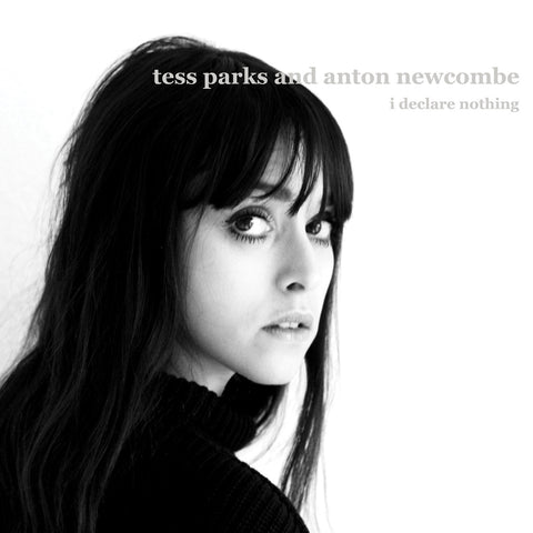 Tess Parks & Anton Newcombe 'I Declare Nothing' - Cargo Records UK
