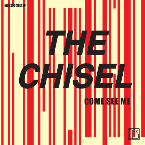 The Chisel 'Come See Me / Not The Only One' Vinyl 7
