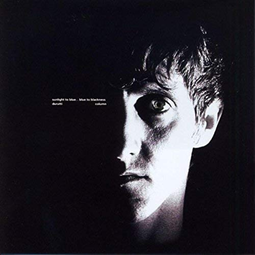 The Durutti Column 'Sunlight to blue … Blue to blackness' CD