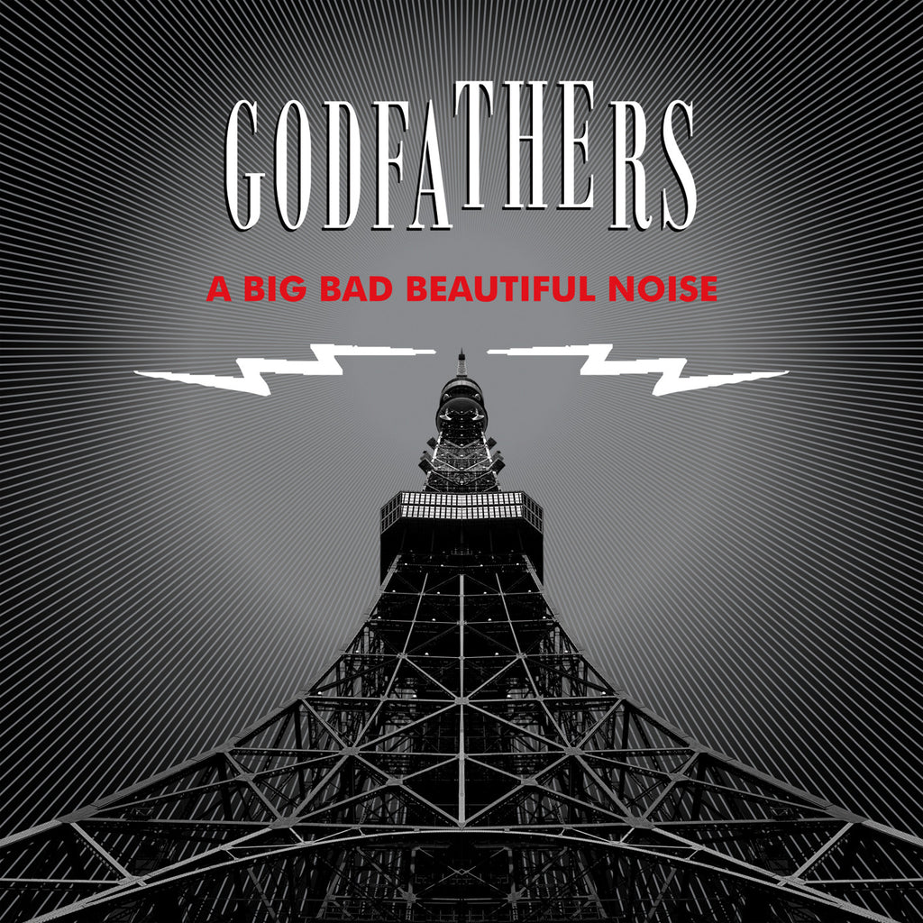 The Godfathers 'A Big Bad Beautiful Noise' PRE-ORDER - Cargo Records UK