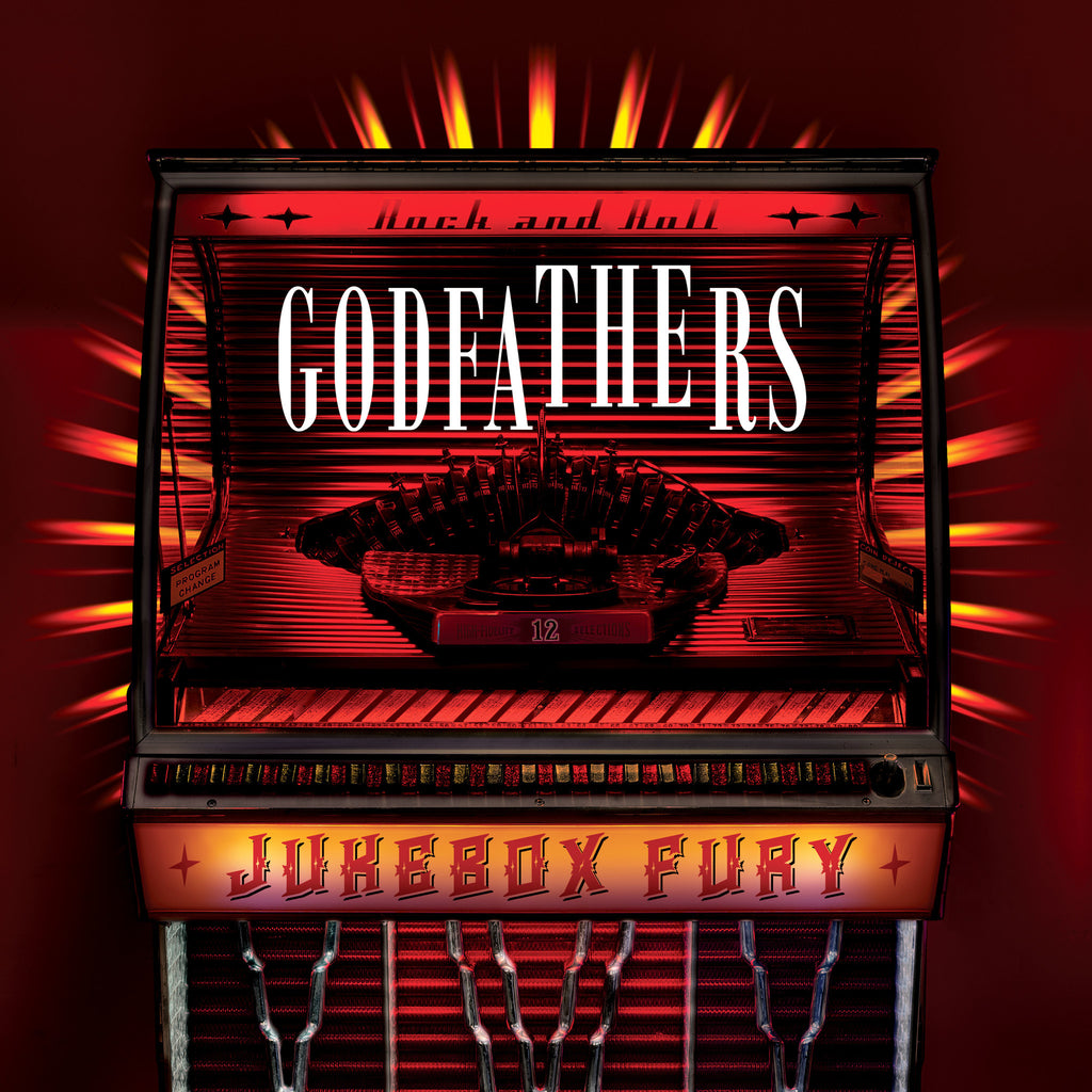 The Godfathers 'Jukebox Fury' - Cargo Records UK