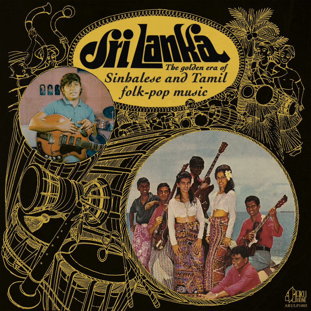 Various Artists 'The Golden Era of Sinhalese & Tamil Folk-pop Music' - Cargo Records UK