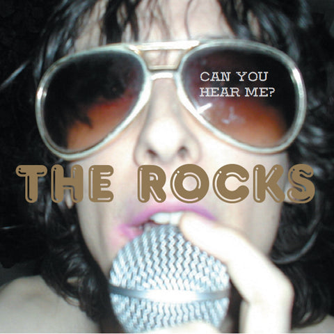 The Rocks 'Can You Hear Me?' - Cargo Records UK
