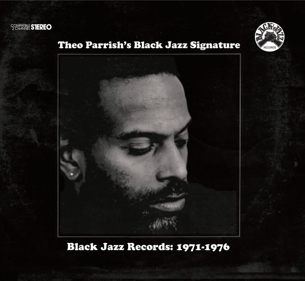 Theo Parrish 'Theo Parrish's Black Jazz Signature' - Cargo Records UK