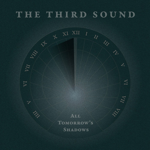 The Third Sound 'All Tomorrow's Shadows' Vinyl LP 180g PRE-ORDER - Cargo Records UK