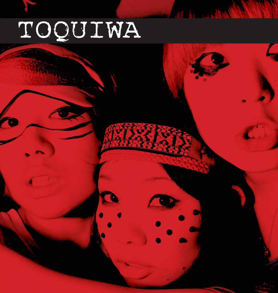 Toquiwa - Cargo Records UK