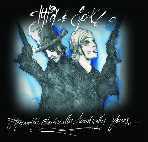 Tyla & Spike 'Flagrantly, Electrically, Acoustically Yours...' - Cargo Records UK