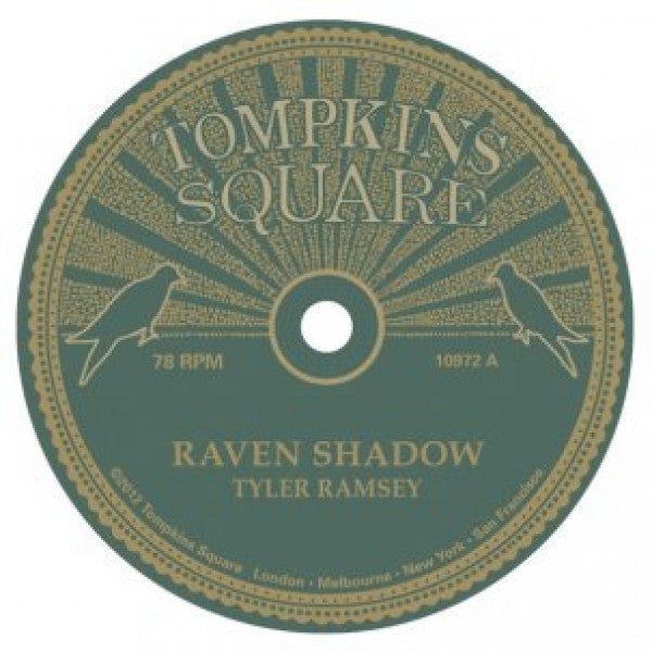 Tyler Ramsey - Band Of Horses 'Raven Shadow-Black Pines -78rpm' - Cargo Records UK