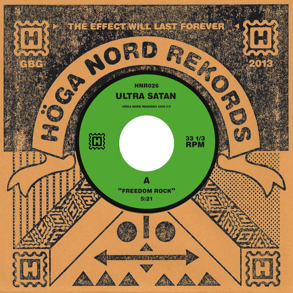 Ultra Satan 'Freedom Rock / Anti -Clock' Vinyl 7