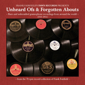 Various Artists 'Unheard Ofs And Forgotten Abouts' - Cargo Records UK