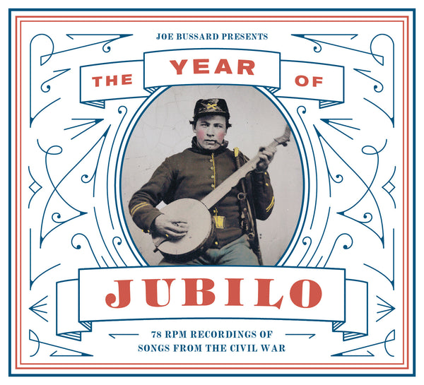 Various Artists 'The Year of Jubilo - 78 RPM Recordings of Songs from the Civil War' - Cargo Records UK